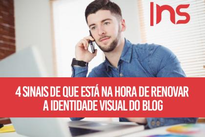4 sinais de que está na hora de renovar a identidade visual do blog