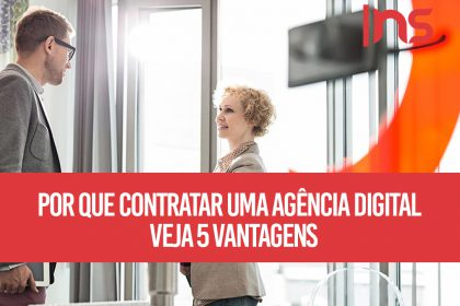 Por que contratar uma agência digital? Veja 5 vantagens