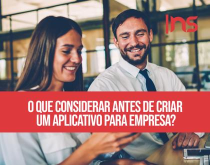 O que considerar antes de criar um aplicativo para empresa?
