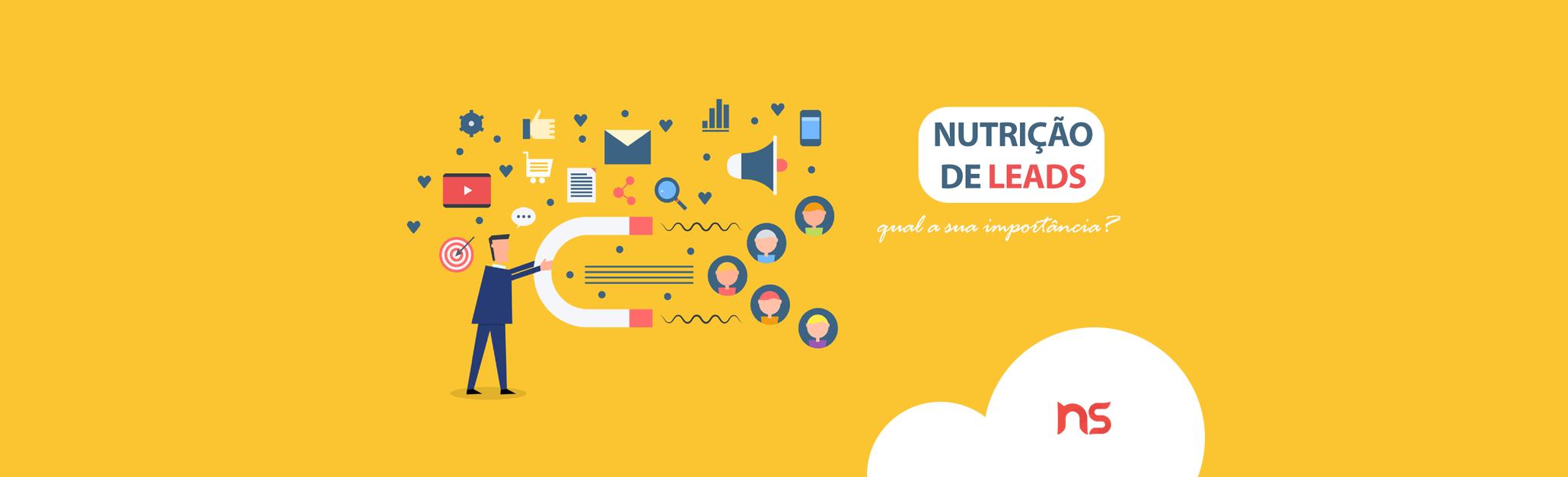 Nutrição de leads: entenda o que é e qual a sua importância