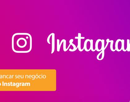 Como alavancar seu negócio através do Instagram